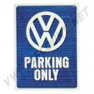 Plaque métal VW parking only 30x40cm 80902287 | Dream-Machine.fr
